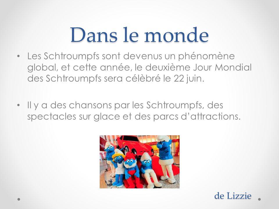 Dans le monde Les Schtroumpfs sont devenus un phénomène global, et cette année, le deuxième Jour Mondial des Schtroumpfs sera célèbré le 22 juin. Il y