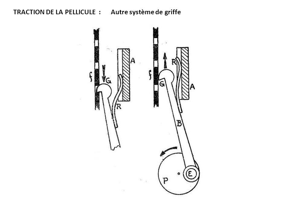 TRACTION DE LA PELLICULE : Autre système de griffe