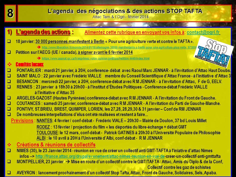 Lagenda des négociations & des actions STOP TAFTA Lagenda des négociations & des actions STOP TAFTA Attac Tarn & lOgri - février 2014 Attac Tarn & lOg