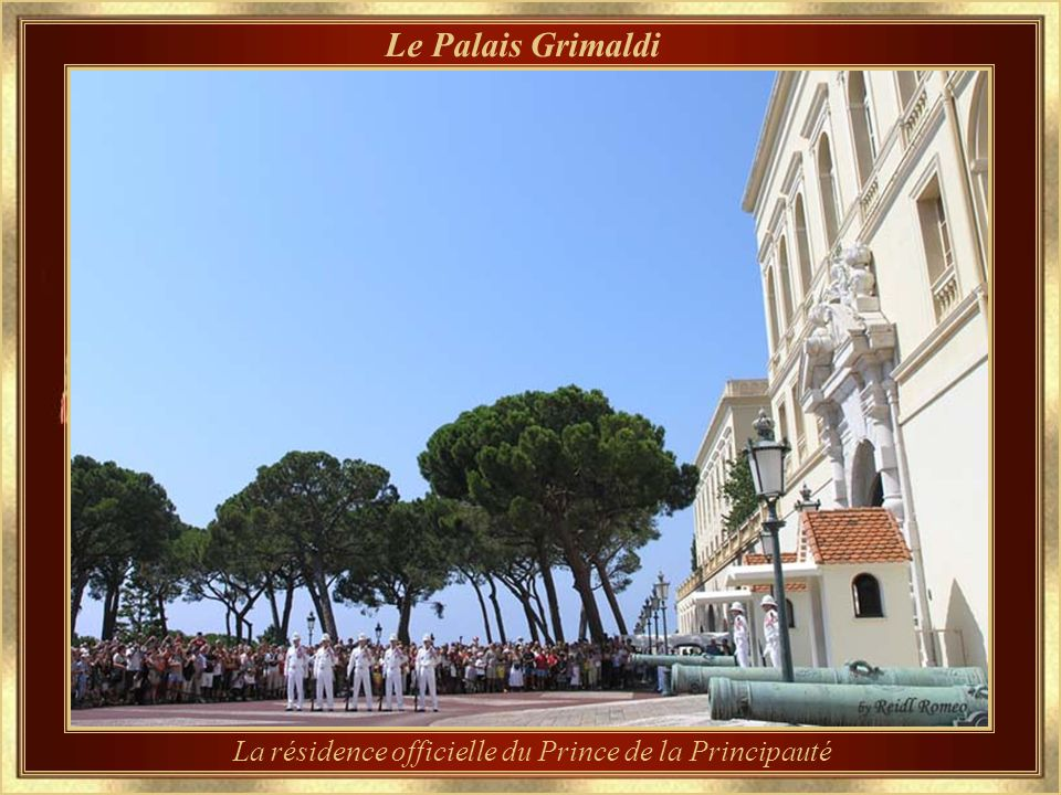 Principauté de Monaco La famille Grimaldi, en exil à Gênes, se rendit le 8 décembre 1297 à la forteresse de Monaco – alors un fief de Gênes – et posa