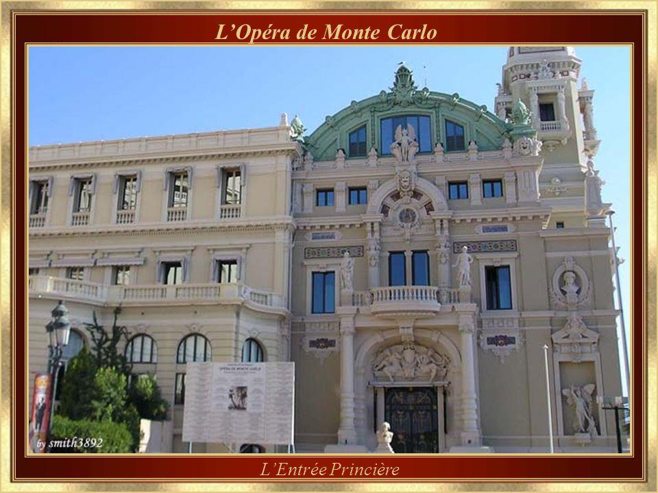 LOpéra de Monte Carlo Conçu également par Charles Garnier