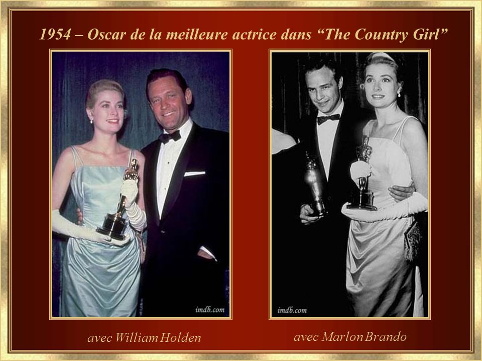 1954 – Oscar de la meilleure actrice dans The Country Girl avec William Holden avec Marlon Brando