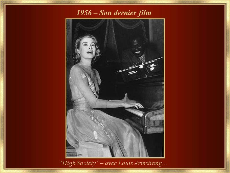1956 – Son dernier film High Society – avec Louis Armstrong…