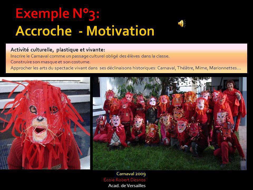 Activité culturelle, plastique et vivante: Inscrire le Carnaval comme un passage culturel obligé des élèves dans la classe.