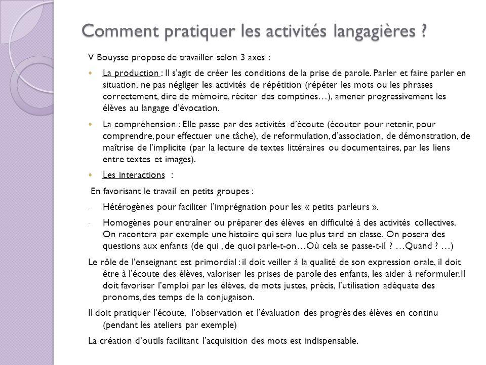 Le vocabulaire et la syntaxe, pivots de la maîtrise du langage.