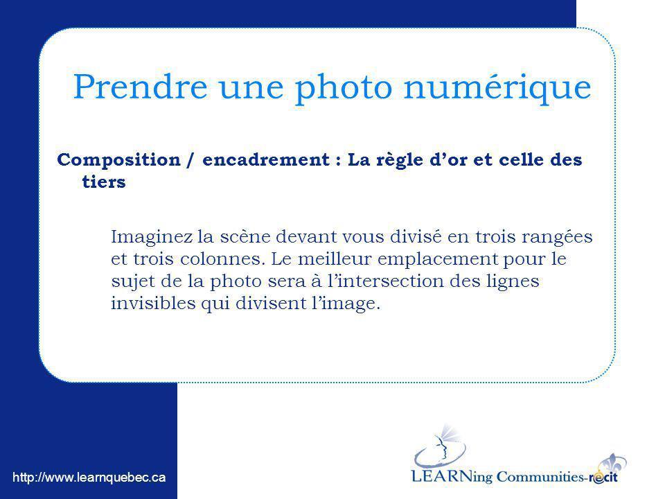 http://www.learnquebec.ca Composition / encadrement : La règle dor et celle des tiers Imaginez la scène devant vous divisé en trois rangées et trois c