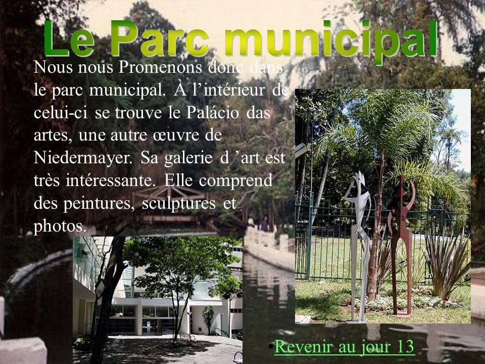Nous nous Promenons donc dans le parc municipal. À lintérieur de celui-ci se trouve le Palácio das artes, une autre œuvre de Niedermayer. Sa galerie d
