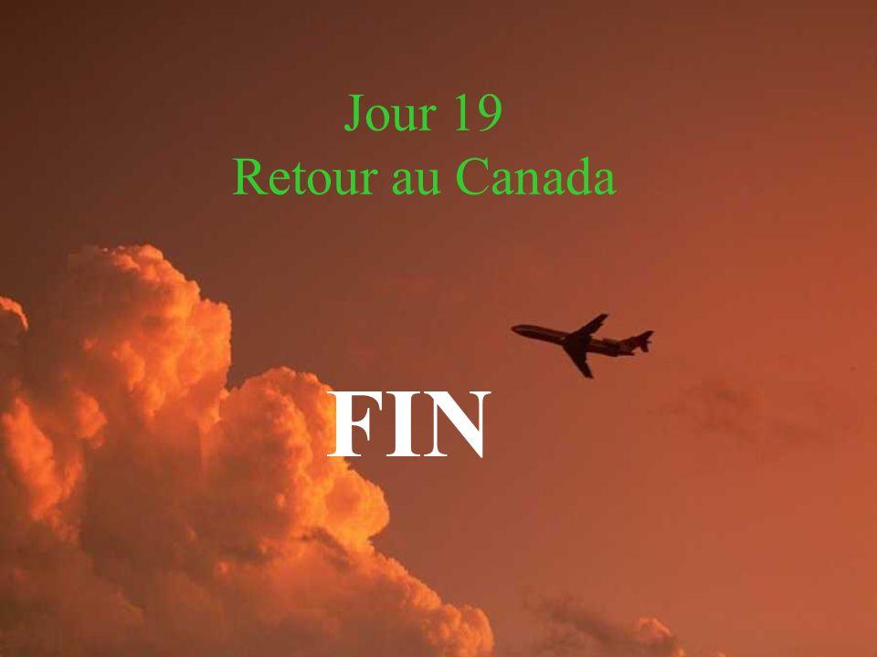 Jour 19 Retour au Canada FIN