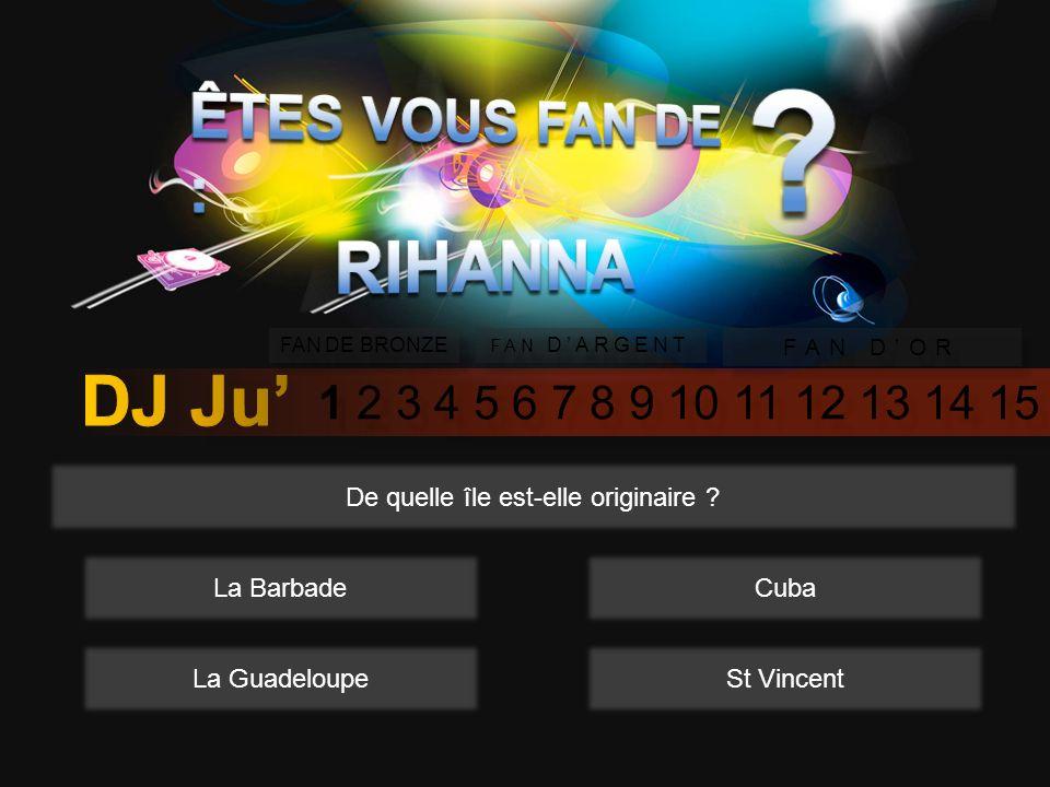 1 2 3 4 5 6 7 8 9 10 11 12 13 14 15 FAN DE BRONZE FAN DARGENT FAN DOR Comme sapelle le premier album de Rihanna sorti en 2005 .