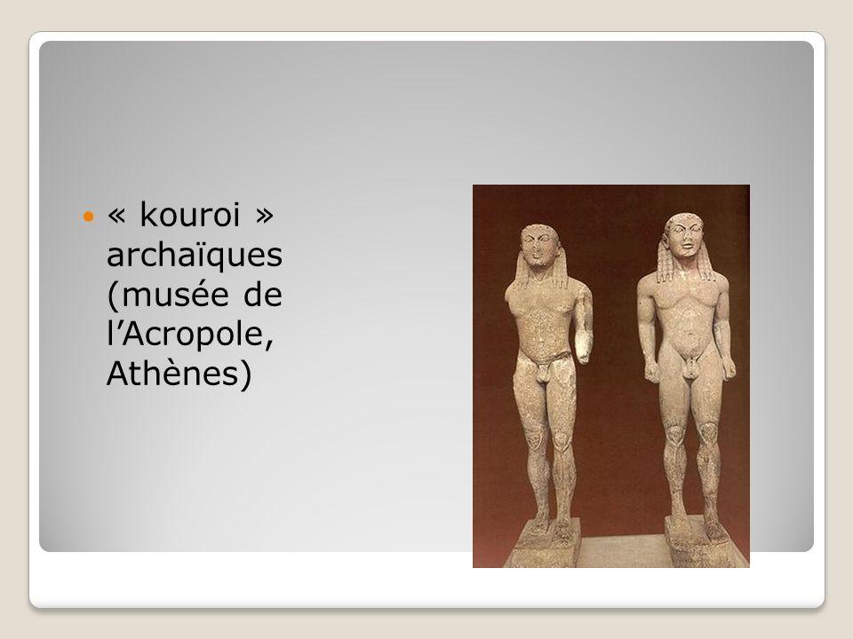 « kouroi » archaïques (musée de lAcropole, Athènes)