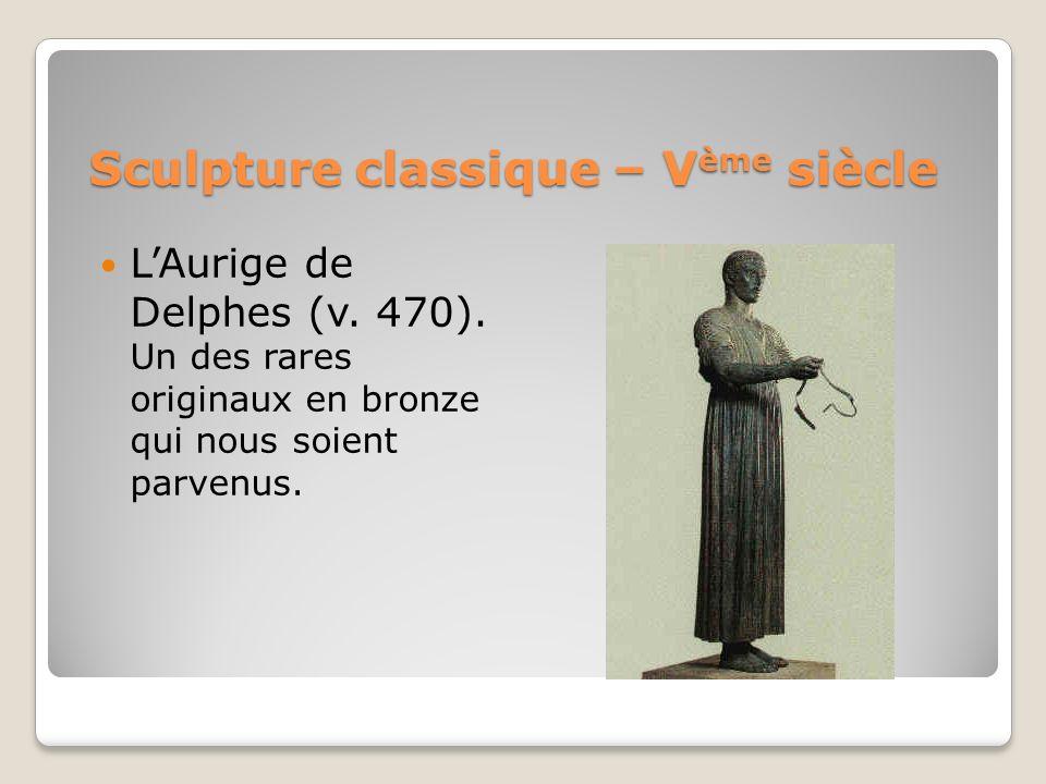 Sculpture classique – V ème siècle LAurige de Delphes (v. 470). Un des rares originaux en bronze qui nous soient parvenus.