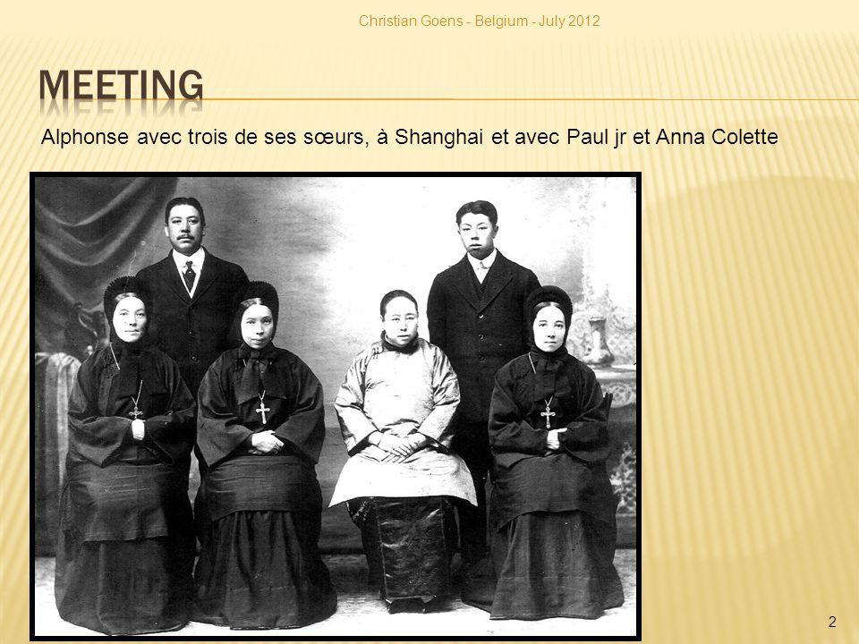 Christian Goens - Belgium - July 2012 2 Alphonse avec trois de ses sœurs, à Shanghai et avec Paul jr et Anna Colette
