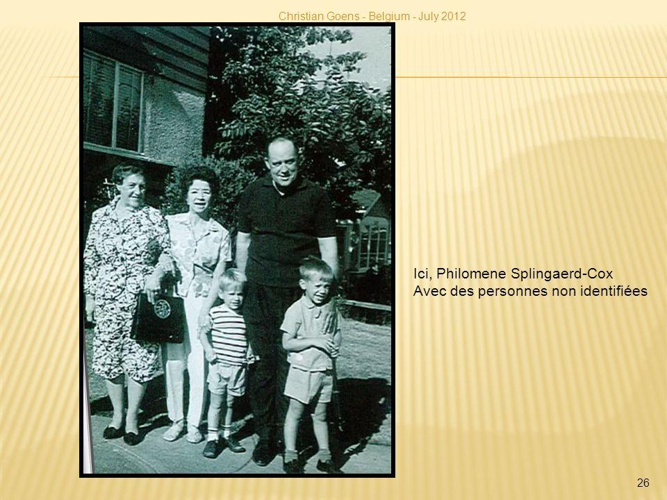 Christian Goens - Belgium - July 2012 26 Ici, Philomene Splingaerd-Cox Avec des personnes non identifiées