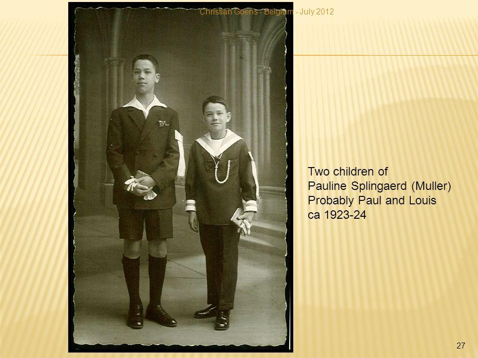 Two children of Pauline Splingaerd (Muller) Probably Paul and Louis ca 1923-24 Christian Goens - Belgium - July 2012 27