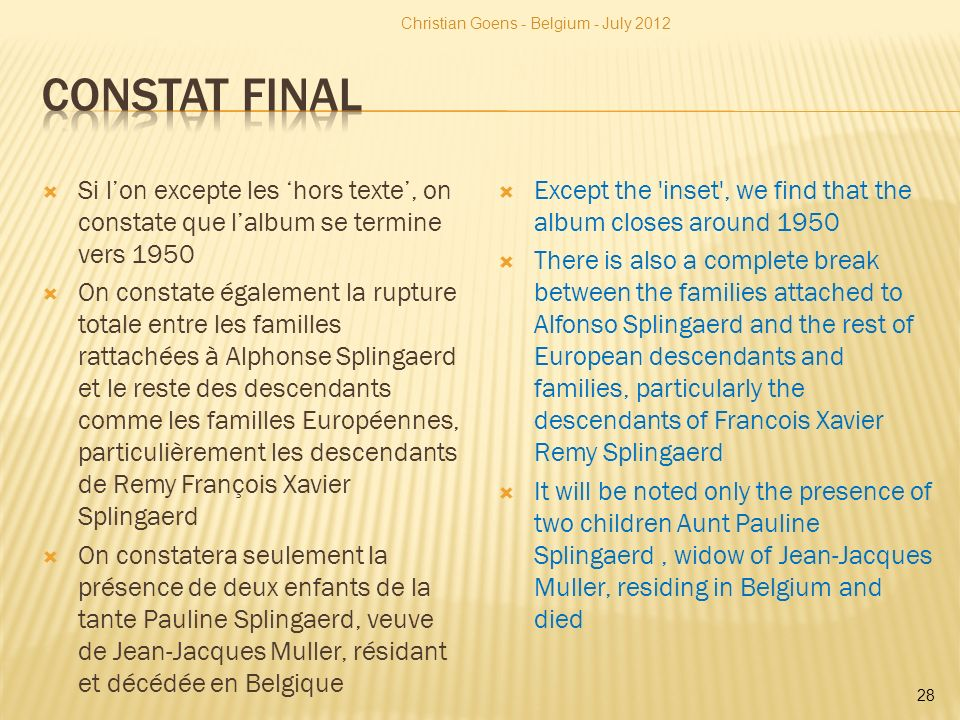 Si lon excepte les hors texte, on constate que lalbum se termine vers 1950 On constate également la rupture totale entre les familles rattachées à Alp