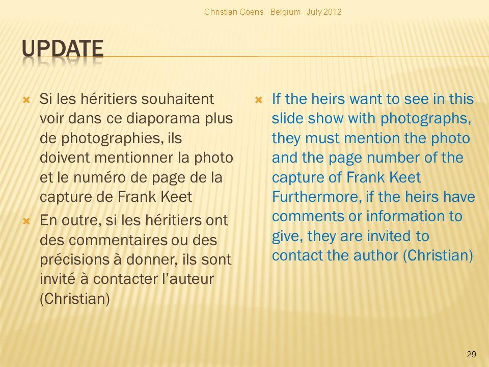 Si les héritiers souhaitent voir dans ce diaporama plus de photographies, ils doivent mentionner la photo et le numéro de page de la capture de Frank
