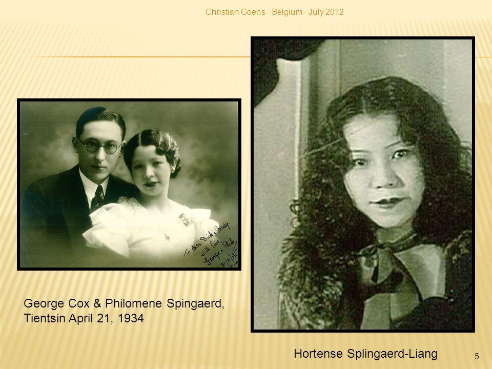 Christian Goens - Belgium - July 2012 5 Hortense Splingaerd-Liang George Cox & Philomene Spingaerd, Tientsin April 21, 1934