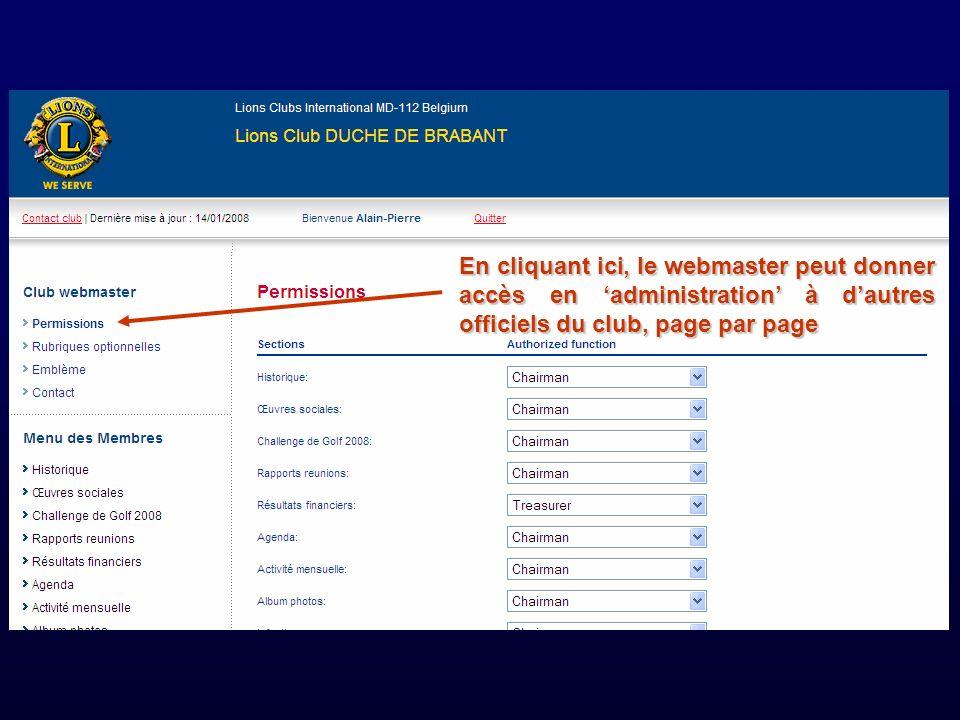 En cliquant ici, le webmaster peut donner accès en administration à dautres officiels du club, page par page