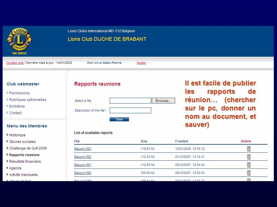 Il est facile de publier les rapports de réunion… (chercher sur le pc, donner un nom au document, et sauver)