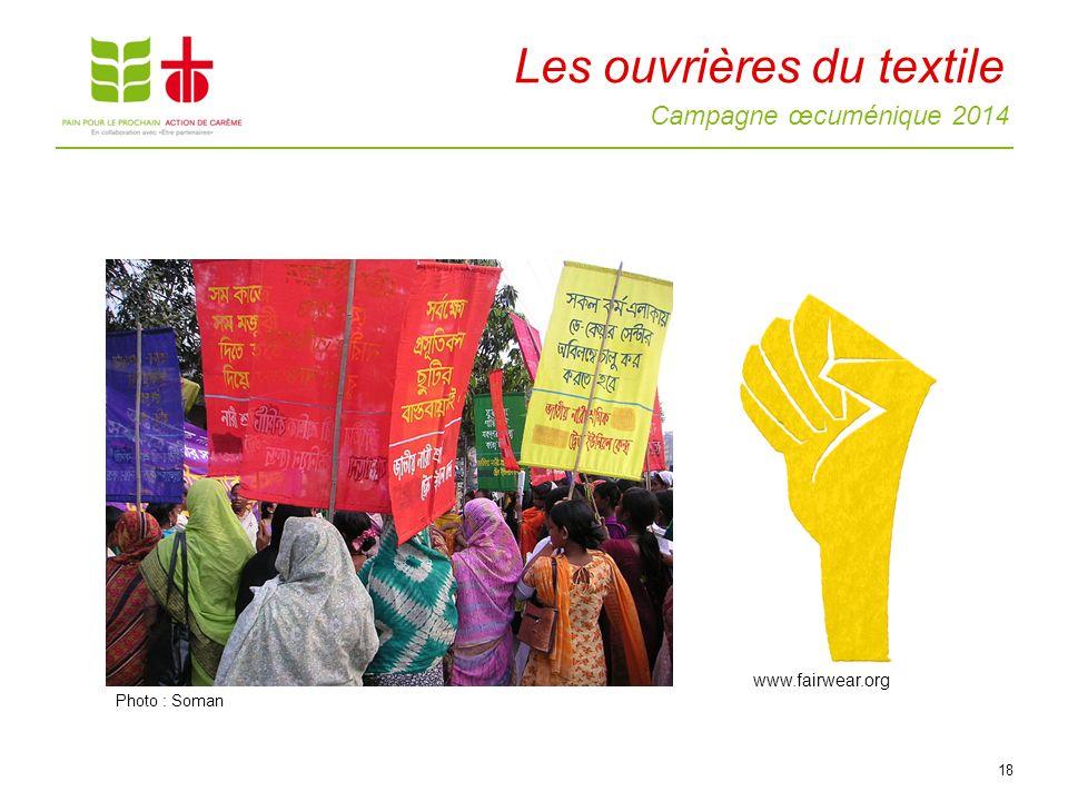 Campagne œcuménique 2014 Les ouvrières du textile 18 www.fairwear.org Photo : Soman