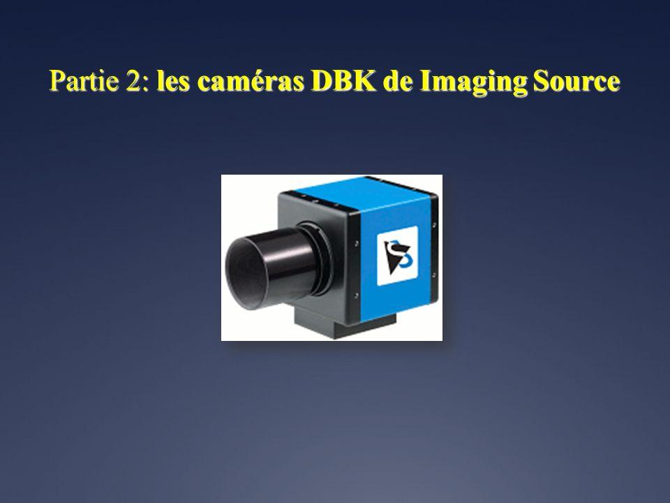 Partie 2: les caméras DBK de Imaging Source