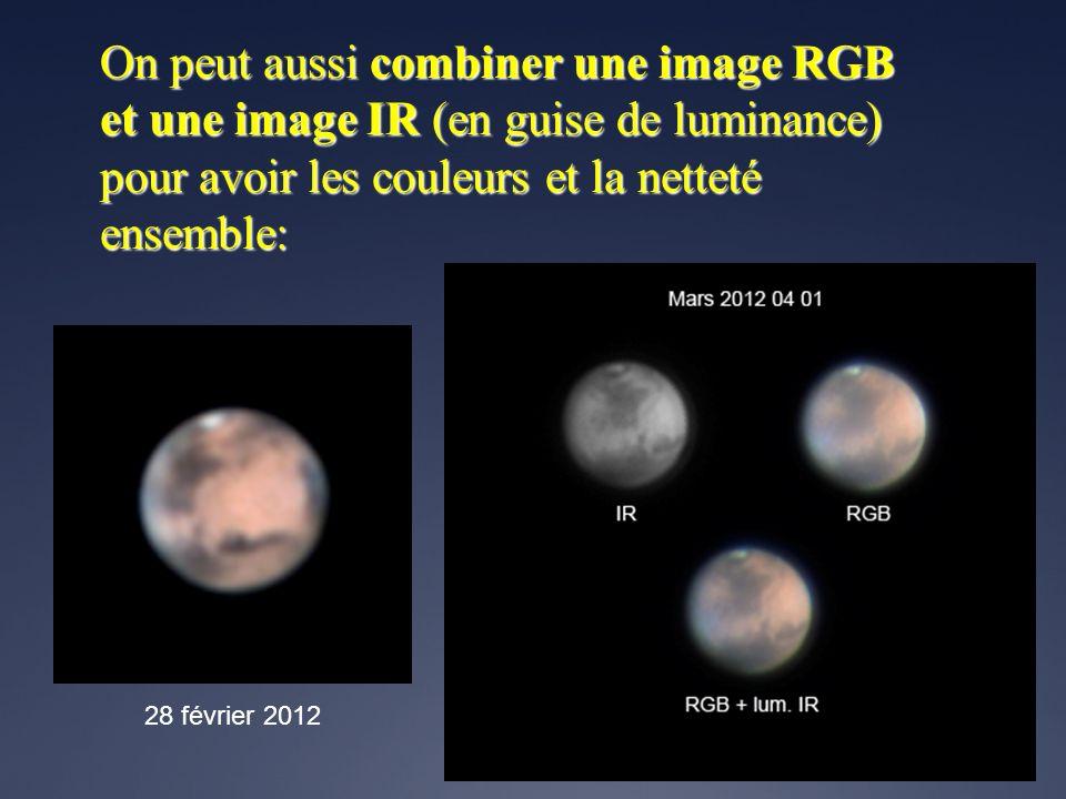 On peut aussi combiner une image RGB et une image IR (en guise de luminance) pour avoir les couleurs et la netteté ensemble: 28 février 2012