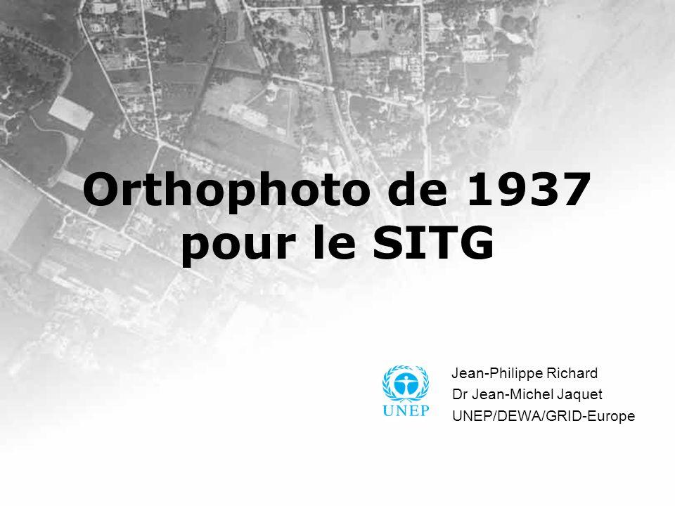 Orthophoto de 1937 pour le SITG Jean-Philippe Richard Dr Jean-Michel Jaquet UNEP/DEWA/GRID-Europe