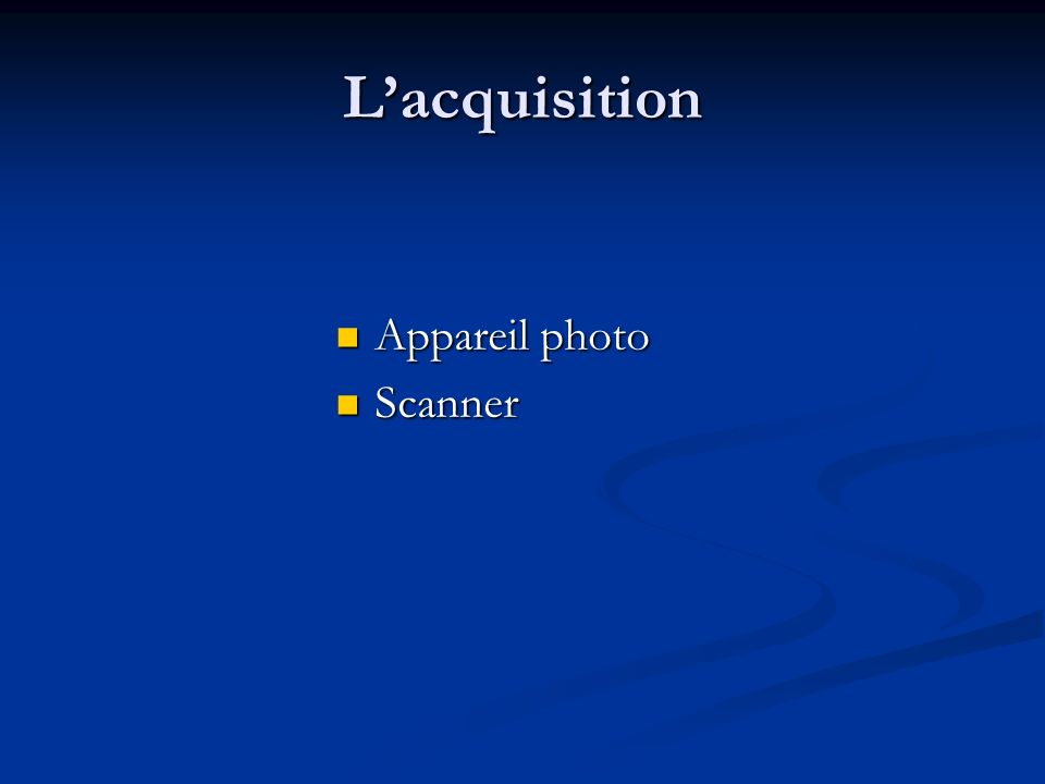 Lacquisition Appareil photo Appareil photo Scanner Scanner