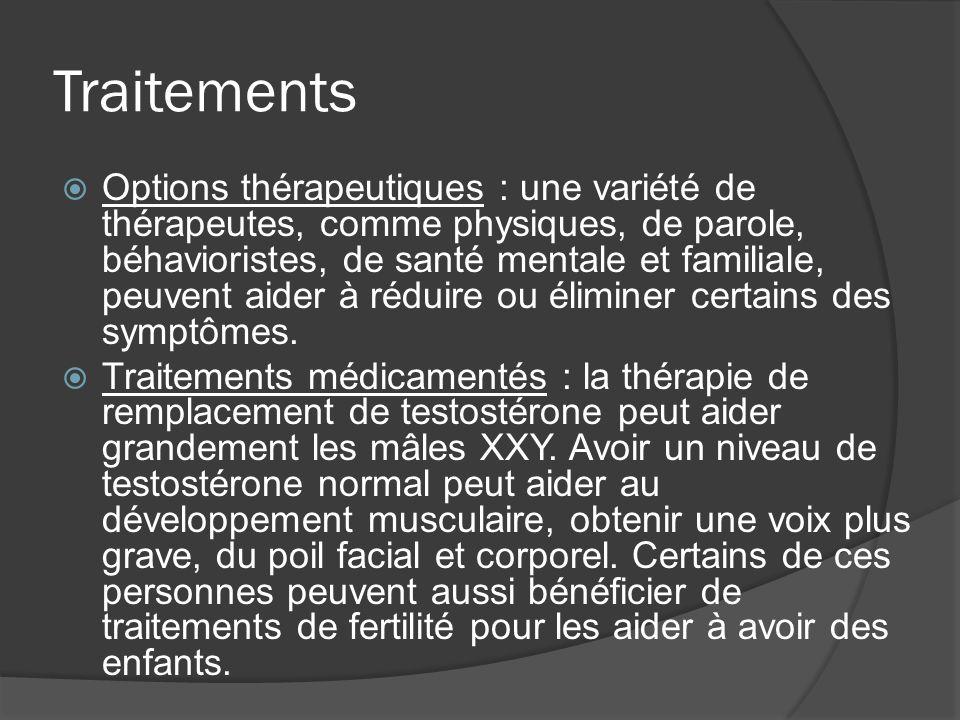 Traitements Options thérapeutiques : une variété de thérapeutes, comme physiques, de parole, béhavioristes, de santé mentale et familiale, peuvent aid