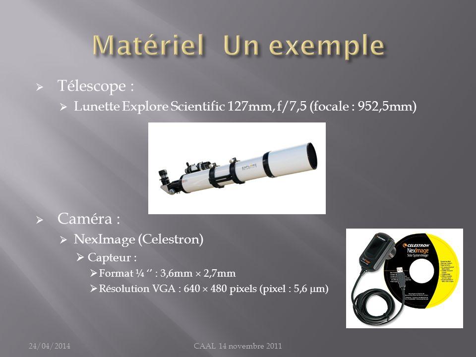 Télescope : Lunette Explore Scientific 127mm, f/7,5 (focale : 952,5mm) Caméra : NexImage (Celestron) Capteur : Format ¼ : 3,6mm 2,7mm Résolution VGA :