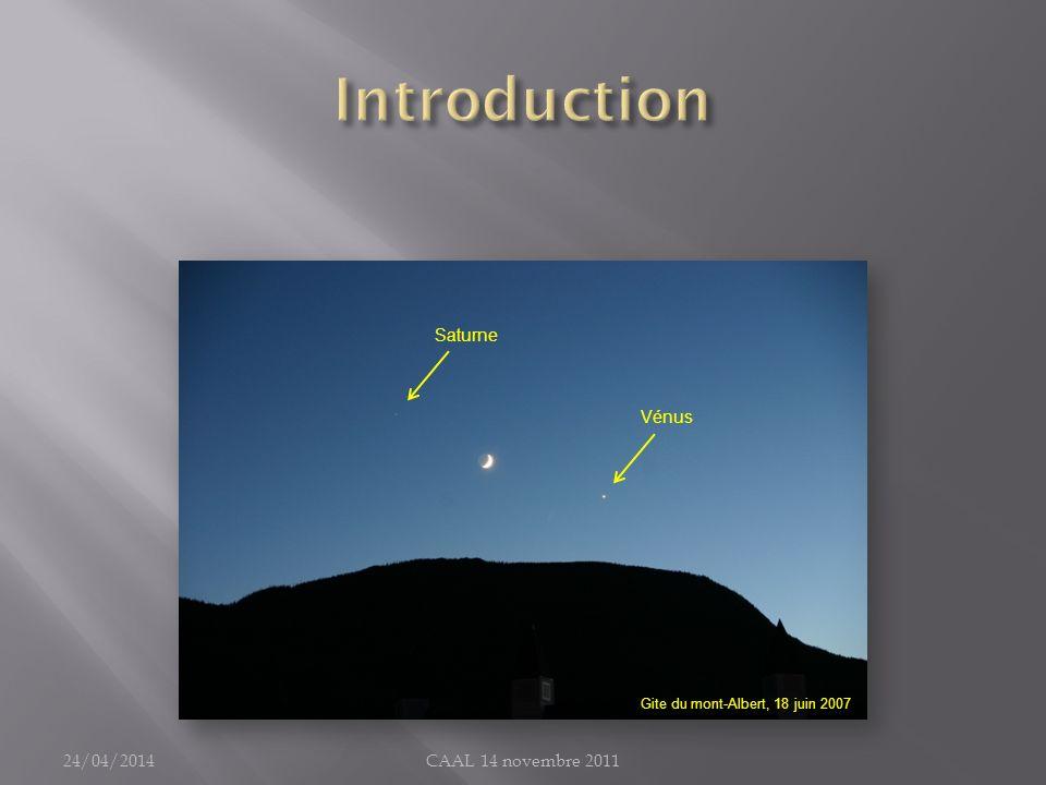 24/04/2014CAAL 14 novembre 2011 Saturne Vénus Gite du mont-Albert, 18 juin 2007
