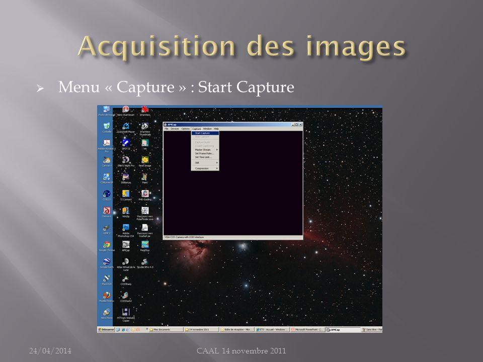 Menu « Capture » : Start Capture 24/04/2014CAAL 14 novembre 2011