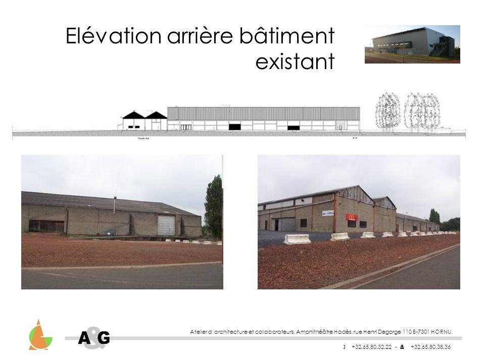 Atelier darchitecture et collaborateurs, Amphithéâtre Hadès, rue Henri Degorge 110 B-7301 HORNU +32.65.80.32.22 - +32.65.80.38.36 Elévation arrière bâtiment existant