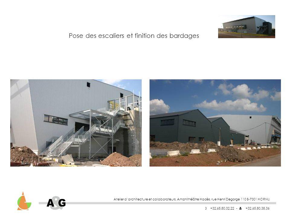 Atelier darchitecture et collaborateurs, Amphithéâtre Hadès, rue Henri Degorge 110 B-7301 HORNU +32.65.80.32.22 - +32.65.80.38.36 Pose des escaliers et finition des bardages