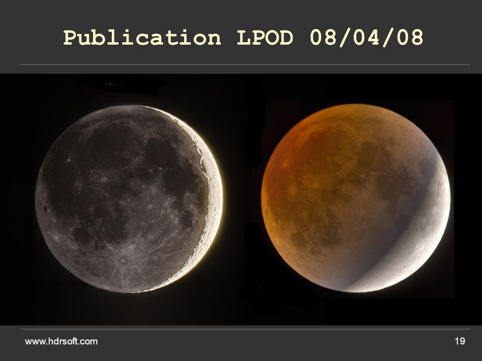 www.hdrsoft.com19 Publication LPOD 08/04/08