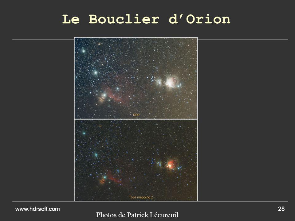 www.hdrsoft.com28 Le Bouclier dOrion Photos de Patrick Lécureuil