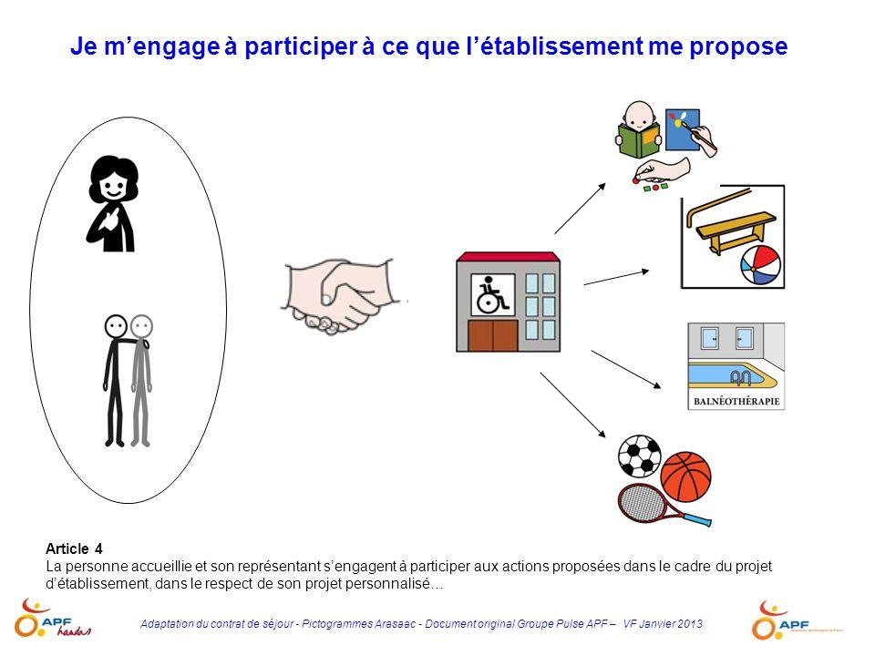Adaptation du contrat de séjour - Pictogrammes Arasaac - Document original Groupe Pulse APF – VF Janvier 2013 Je mengage à participer à ce que létabli