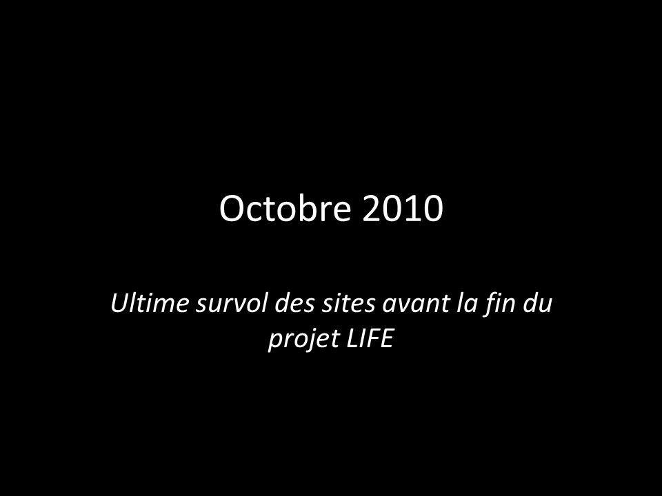 Octobre 2010 Ultime survol des sites avant la fin du projet LIFE
