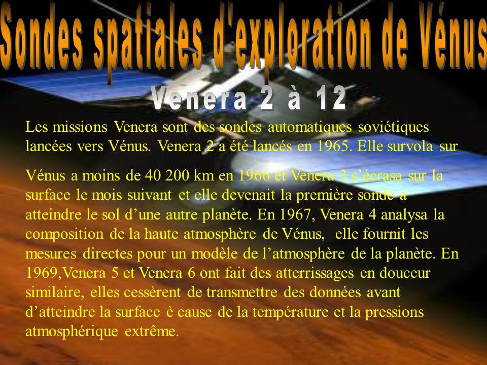 Les missions Venera sont des sondes automatiques soviétiques lancées vers Vénus. Venera 2 a été lancés en 1965. Elle survola sur Vénus a moins de 40 2