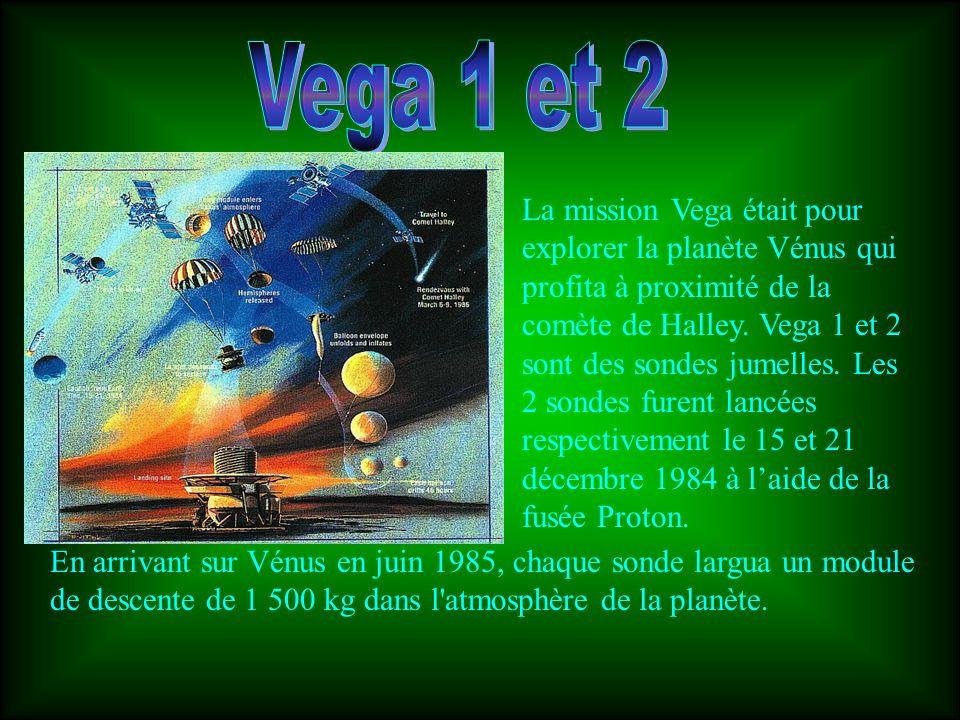 La mission Vega était pour explorer la planète Vénus qui profita à proximité de la comète de Halley. Vega 1 et 2 sont des sondes jumelles. Les 2 sonde