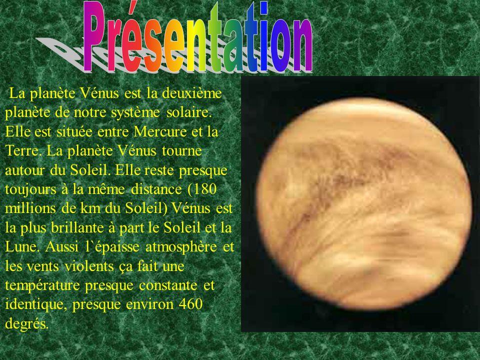 La planète Vénus est la deuxième planète de notre système solaire. Elle est située entre Mercure et la Terre. La planète Vénus tourne autour du Soleil