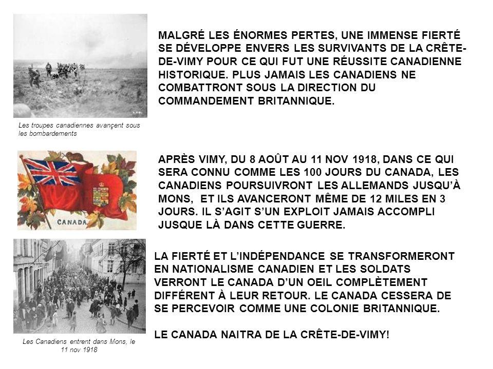 LA FIERTÉ ET LINDÉPENDANCE SE TRANSFORMERONT EN NATIONALISME CANADIEN ET LES SOLDATS VERRONT LE CANADA DUN OEIL COMPLÈTEMENT DIFFÉRENT À LEUR RETOUR.