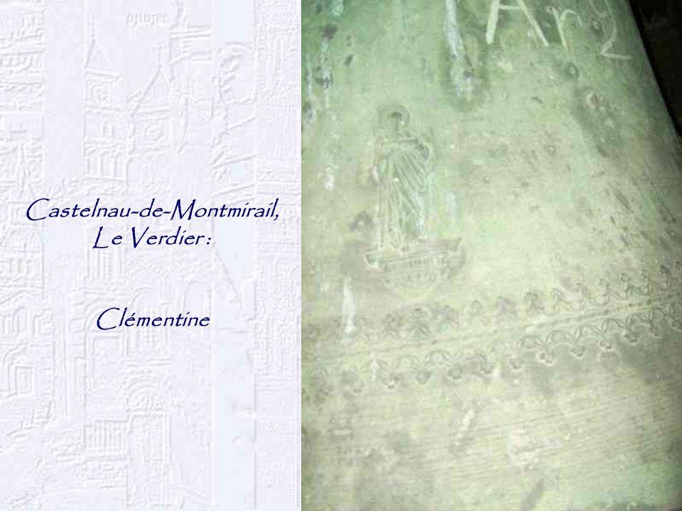 Castelnau-de-Montmirail, Le Verdier : Clémentine