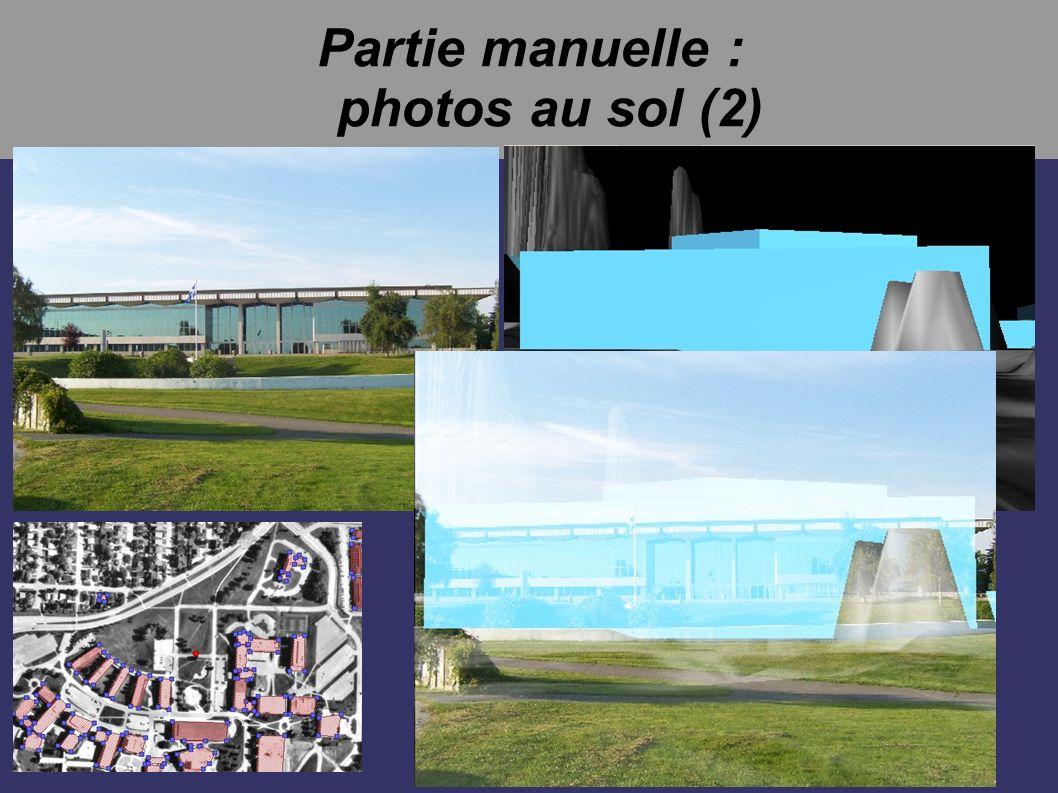Partie manuelle : photos au sol (2)