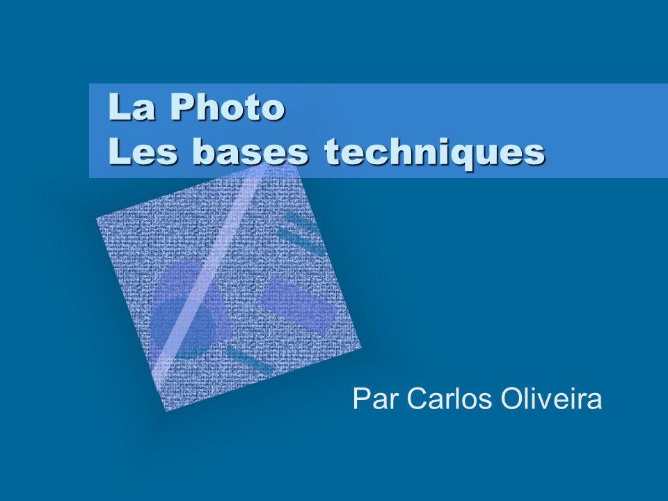 La Photo Les bases techniques Par Carlos Oliveira