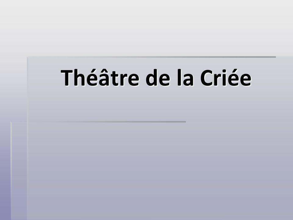Théâtre de la Criée