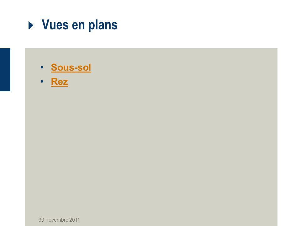 Vues en plans Sous-sol Rez 30 novembre 2011