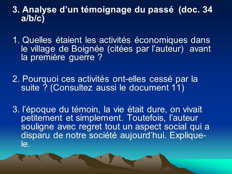 3. Analyse dun témoignage du passé (doc. 34 a/b/c) 1. Quelles étaient les activités économiques dans le village de Boignée (citées par lauteur) avant