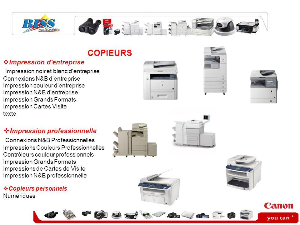 COPIEURS Impression d'entreprise Impression noir et blanc d'entreprise Connexions N&B d'entreprise Impression couleur d'entreprise Impression N&B d'en