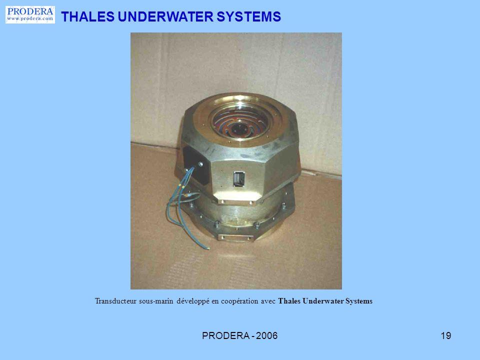 PRODERA - 200619 THALES UNDERWATER SYSTEMS Transducteur sous-marin développé en coopération avec Thales Underwater Systems